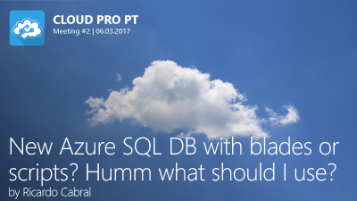 New Azure SQL DB with blades or scripts? slide image
